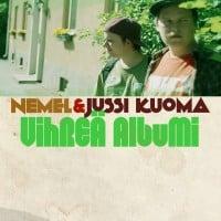 Nemel & Jussi Kuoma - Vihreä Albumi