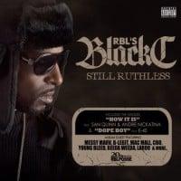 Black C – Still Ruthless, Chief Keef – Finally Rich, Taydatay & Big Mack - Access Granted, Cotton & Lance - Verta Viinaa ja Vilunkipelii