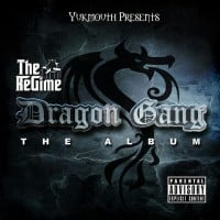 The Regime - Dragon Gang