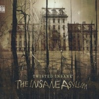 Twisted Insane - The Insane Asylum