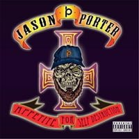 Jason Porter - Appetite for Self Destruction