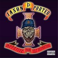 Jason Porter - Appetite for Self Destruction
