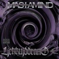 Mastamind - Lickkuiddrano LP