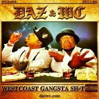 WC & Daz Dillinger - West Coast Gangsta Shit