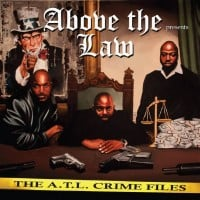 Above The Law Presents - The A.T.L. Crime Files